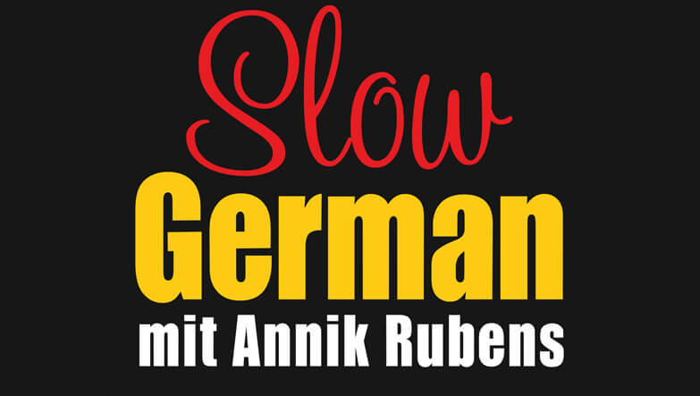 slow german with annik rubens podcast